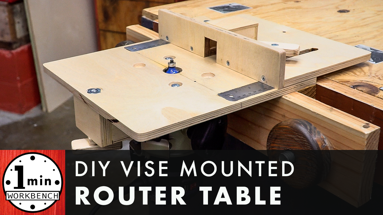 Vise Mounted Router Table – One Minute Workbench