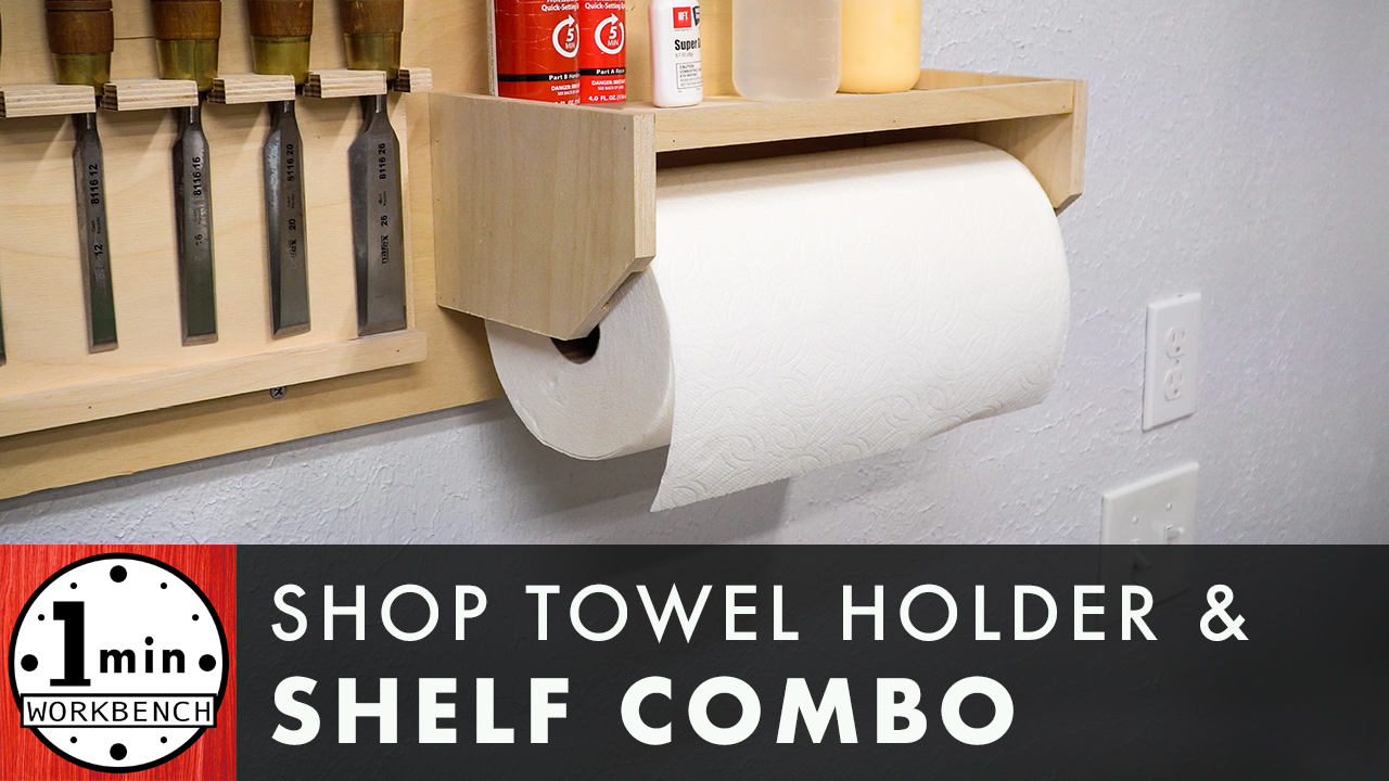 Diy Paper Towel Holder With Shelf One Minute Workbench
